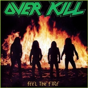 overkill-feel-the-fire_300