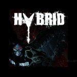 [Chronique] HYBRID – Hybrid